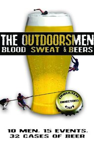 The Outdoorsmen: Blood, Sweat & Beers