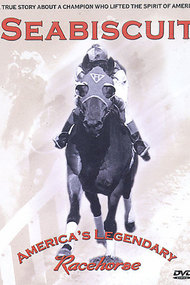 Seabiscuit - America's Legendary Racehorse
