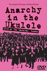 The Ukulele Orchestra of Great Britain - Anarchy in The Ukulele