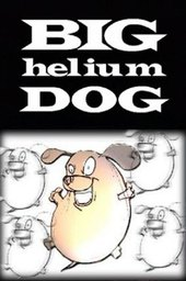 Big Helium Dog