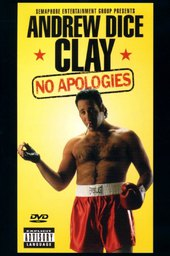 Andrew Dice Clay: No Apologies