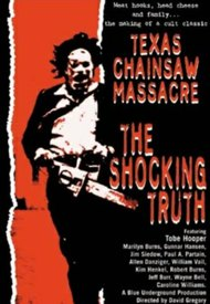 Texas Chainsaw Massacre: The Shocking Truth