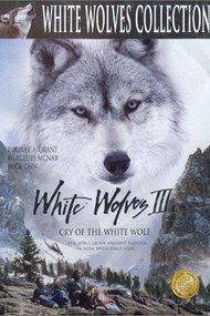 White Wolves III - Cry of the White Wolf