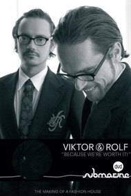 Viktor and Rolf: Because We're Worth It!
