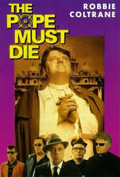 The Pope Must Die