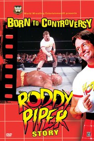 WWE: Born to Controversy - The Roddy Piper Story