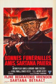 Have a Good Funeral, My Friend… Sartana Will Pay
