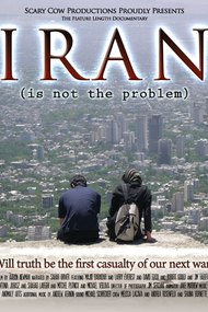 Iran Is Not the Problem
