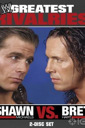 WWE: Greatest Rivalries Shawn Michaels vs Bret Hart