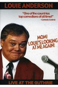 Louie Anderson: Mom! Louie's Looking at Me Again
