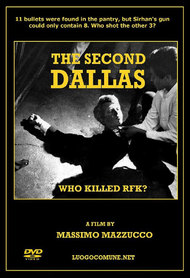 The Second Dallas: Who Killed RFK?