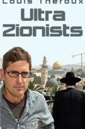 Louis Theroux: The Ultra Zionists