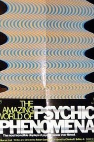 The Amazing World of Psychic Phenomena