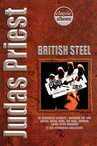 Classic Albums: Judas Priest - British Steel