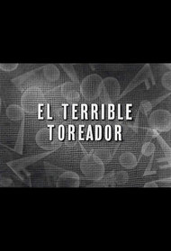 El Terrible Toreador