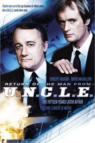 The Return of the Man from U.N.C.L.E.: The Fifteen Years Later Affair