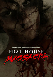 Frat House Massacre
