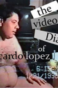 The Video Diary of Ricardo Lopez
