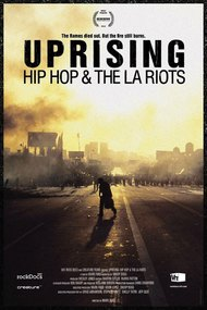 Uprising: Hip-Hop and the L.A. Riots