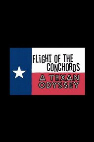 Flight of the Conchords: A Texan Odyssey