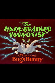 The Hare-Brained Hypnotist