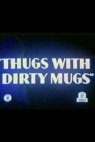Thugs with Dirty Mugs