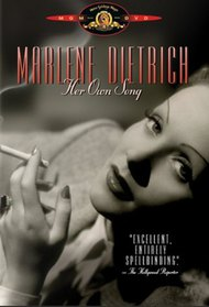 Marlene Dietrich: Her Own Song
