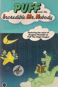 Puff the Magic Dragon: The Incredible Mr. Nobody