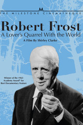 Robert Frost: A Lover's Quarrel with the World