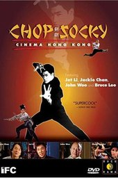 Chop Socky: Cinema Hong Kong