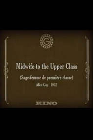 Midwife to the Upper Class