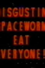 Disgusting Spaceworms Eat Everyone!!