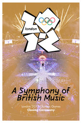 London 2012 Olympic Closing Ceremony: A Symphony of British Music