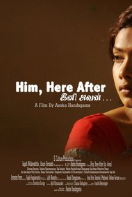 Him, Here, After