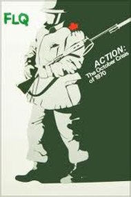 Action : The October Crisis of 1970