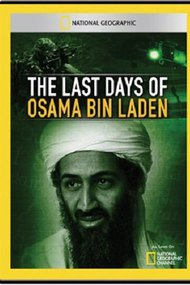 The Last Days of Osama Bin Laden