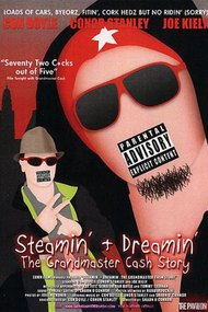 Steamin' & Dreamin': The Grandmaster Cash Story
