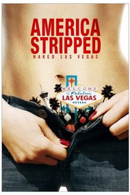 AMERICA STRIPPED: Naked Las Vegas