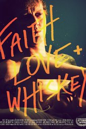 Faith, Love and Whiskey