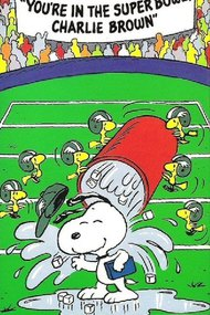 You're in the Super Bowl, Charlie Brown