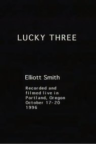 Lucky Three: An Elliott Smith Portrait