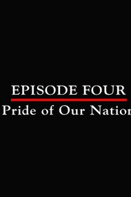 Episode 4 - Pride of Our Nation (June - August 1944)