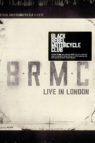 Black Rebel Motorcycle Club: Live in London