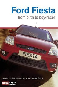 Ford Fiesta - From Birth to Boy Racer