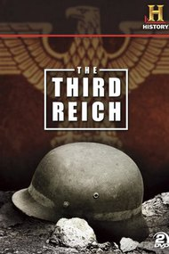 The Third Reich: The Rise & Fall