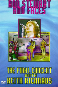 Rod Stewart & Faces : The Final Concert