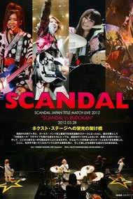 SCANDAL JAPAN TITLE MATCH LIVE 2012-SCANDAL vs BUDOKAN -