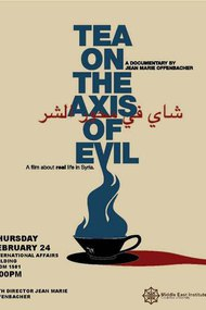 Tea on the Axis of Evil