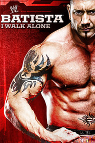 WWE: Batista - I Walk Alone