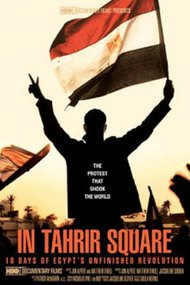 In Tahrir Square: 18 Days of Egypt's Unfinished Revolution